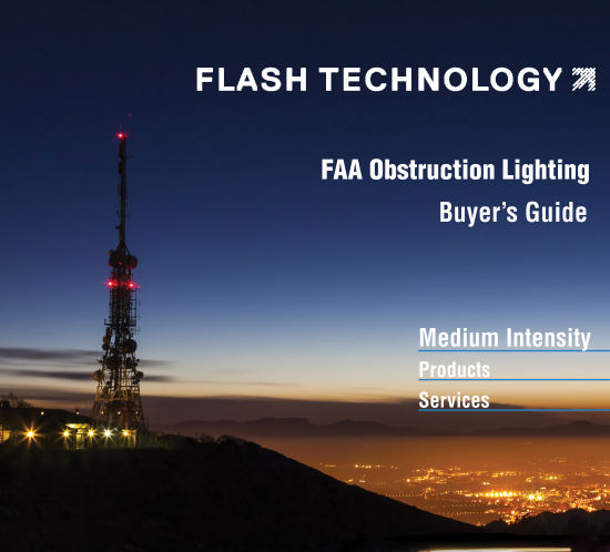 2016 Interactive Flash Technology FAA Obstruction Lighting Medium Intensity Buyer's Guide